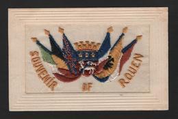 - RARE Carte Brodée Patriotique - Souvenir De ROUEN (76) 6 Drapeaux Et 1 Blason (  Guerre , Militaria ) - Guerra 1914-18
