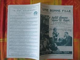 UNE BONNE FILLE  PAROLES DE SAINT-GRANIER MUSIQUE DE PH. PARES ET G. VAN PARYS MCMXXXII - Spartiti