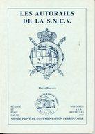 Les Autorails De La SNCV, Pierre Roovers 1997 - Livres, BD, Revues