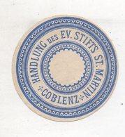 Y14779/ Reklamemarke Koblenz  Handlung Des Ev. Stifts St. Martin  Ca.1910 - Pubblicitari