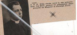 VALMEER..1938.. Z.E.W. HEER WILLY ONCLIN GEVIERD TER GELEGENHEIDZIJNER PROMOTIE MAGISTER IN KERKELIJK RECHT - Sin Clasificación