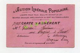 ACTION LIBERALE POPULAIRE - AMELIORATION DU SORT DES TRAVAILLEURS - AU DOS STATUTS - CARTE ADHERENT DE 1905 - Documenti Storici