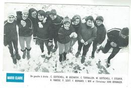"Soeurs Goitschell, B Bochatay, C Terraillon, I. Mir, F.Steurer, A.Famose, J Béranger, Photo édit. Par ""Marie Claire"" - Sport Invernali"