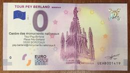 33 BORDEAUX TOUR PEY BERLAND BILLET 0 EURO SOUVENIR 2018 + TAMPON BANKNOTE BANK NOTE 0 EURO SCHEIN PAPER MONEY 0 € - EURO
