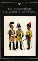 UNIFORMES ESPANOLES GUERRA INDEPENDENCIA 1808 1814 GUERRE EMPIRE NAPOLEON GRANDE ARMEE ESPAGNE - Libros