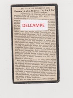 DOODSPRENTJE TURKERY JULIE ECHTGENOTE NEVEJAN POPERINGE VLAMERTINGE 1852 - 1927    Bewerkt Tegen Kopieren - Images Religieuses