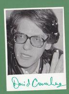 DAVID CRONENBERG Original In Person Signed Glossy Photo AUTOGRAPHE / AUTOGRAMM  10/15 Cm - Autógrafos
