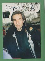 JACQUES DOILLON Original In Person Signed  Photo AUTOGRAPHE / AUTOGRAMM  10/15 Cm - Autógrafos