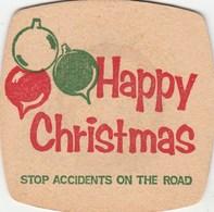 BEERMAT - HAPPY CHRISTMAS - STOP ACCIDENTS ON THE ROAD - Bierviltjes