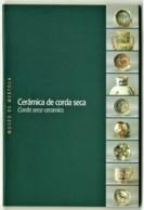 Mértola - Cerâmica De Corda Seca - Colecção Completa ( 9 Postais ) - Ed. CAMPO ARQUEOLÓGICO - Beja