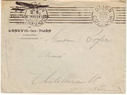 AVIATION MILITAIRE Guerre De 14 Lettre De LONGVIC LES DIJON , Cote D' Or , Belle Entete - Poststempel (Briefe)