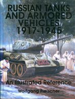 Russian Tanks And Armored Vehicles 1917-1945 - Bücher