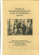 Einsatz Der Sturmgeschütz Brigade 276 In Ost- Und Westpreussen 1944/'45 - Bücher
