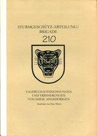 Sturmgeschütz-Abteilung/ Brigade 210 - Tagebuchaufzeichnungen Und Erinnerungen - Libros