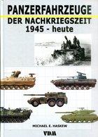 Panzerfahrzeuge Der Nachkriegszeit 1945 - Heute - Bücher