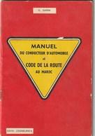 Maroc. Livre. G. SARRA. Manuel Du Conducteur D'automobile Et Code De La Route Au Maroc. Edita. Casablanca. - Auto