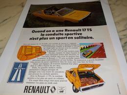 ANCIENNE PUBLICITE VOITURE 17 TS DE  RENAULT 1972 - Cars