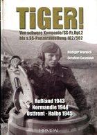 Tiger! Von Schwere Kompanie/ SS-Pz. Rgt. 2 Bis S. SS-Panzerabteilung 102/502 - Bücher