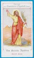 Image Religieuse Edition De La CHOCOLATERIE D'AIGUEBELLE (26) Drôme - LES SAINTS APÔTRES - SAINT JUDE * Pieuse St - Aiguebelle
