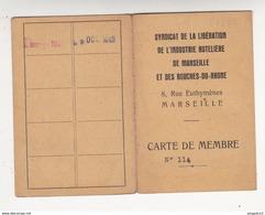 Fixe Carte De Membre Syndicat  De La Libération De L'Industrie Hôtelière De Marseille Et Des BdR Années 1945 1946 - Mappe