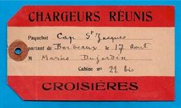 """Etiquette à Bagages Bateau - PAQUEBOT """"CAP St-JACQUES"""" Croisières Cie CHARGEURS REUNIS 33 BORDEAUX - Barcos"""