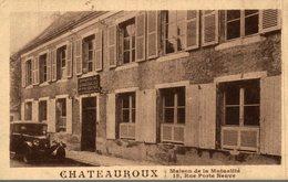 CHATEAUROUX MAISON DE LA MUTALITE - Chateauroux
