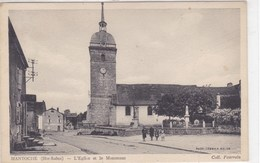 Haute-Saône - Mantoche - L'Eglise Et Le Monument - Autres Communes