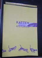 BOEK 5 - IEPER - KATTEN HISTORIES Van Kattenfeest Tot Kattenstoet - 2000 - 32 Blz - Veel Afbeeldingen - Als Nieuw - Historia