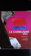 LE CORBUSIER  Alive Edit.Vilo 2000. - Architettura