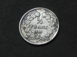 RARE 25 Centimes Ou 1/4 Franc 1841 - LOUIS PHILIPPE I  **** EN ACHAT IMMEDIAT **** - France