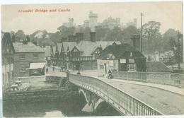 Arundel; Bridge And Castle - Not Circulated. (editor?) - Arundel
