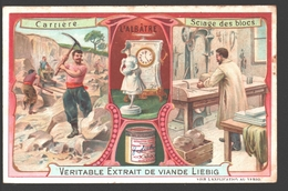 L'Albâtre - Carrière - Sciage Des Blocs - Liebig - Vintage Chromo - Signed Liebig On The Back - Liebig
