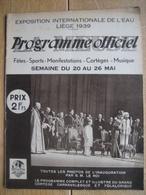 Programme Officiel De L'EXPOSITION INTERNATIONALE DE L'EAU, LIEGE 1939 - N°1 - 32 PAGES - Programma's