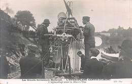 CPA Les Grands Inventeurs Modernes - L ' HYDROPLANE SANTOS-DUMONT - L' Appareillage Avant La Mise à L' Eau - ....-1914: Précurseurs
