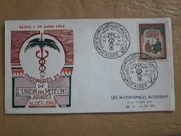 Algérie Enveloppe Premier Jour D'émission Deuxième Congrès Du Syndicat Des Médecins Arabes 1963 - Medicina