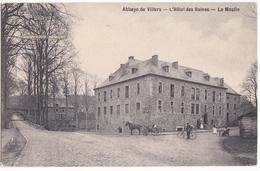 ABBAYE DE VILLERS LA VILLE - L'HOTEL DES RUINES - LE MOULIN - Villers-la-Ville