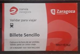 TICKET - TRANVIA ZARAGOZA - ESPAÑA. - Tickets - Entradas