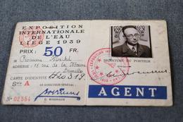 Exposition Internationale De L'eau,Liège 1939,RARE Agent, Procureur Michel,originale Pour Collection - Obj. 'Herinnering Van'