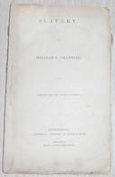 Slavery - William E. Channing - Livres Anciens