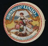 "Etiquette Fromage  Formaggio Unio  Polenghi Lombardo  Lodi  "" Femmes"" Italie A Voir! - Quesos"