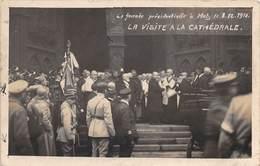 METZ - M. Clémenceau, M. Poincaré - Journée Présidentielle Le 8 Décembre 1918 - Visite à La Cathédrale - Metz