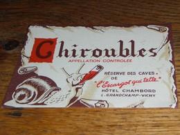 étiquette Vin Chiroubles L'escargot Qui Tette Hôtel Chambord VICHY - Other Collections