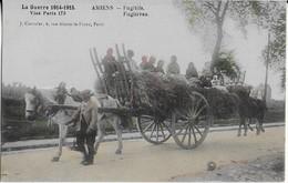 AMIENS : Les Fugitifs -Guerre  1914-1915 - Amiens
