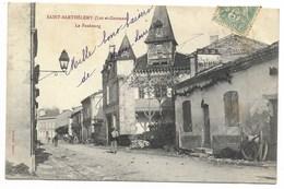 47-SAINT-BARTHELEMY-Le Faubourg...1906  Animé - France