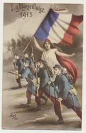 La Marseillaise 1915 - Soldats - Drapeau - Militaire Patriotique - Guerre 1914-18