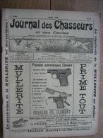 JOURNAL DES CHASSEURS ET DES GARDES 1910 N°18 -52 Pages Richement Illustrées : Armes - Cartouches ... - Kranten