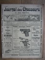 JOURNAL DES CHASSEURS ET DES GARDES 1909 N°17 -52 Pages Richement Illustrées : Armes - Cartouches ... - Kranten
