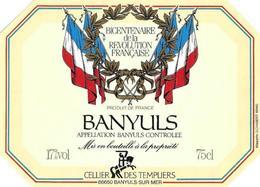 Etiquette De Banyuls Bicentenaire De La Révolution - Cellier Des Templiers - Languedoc-Roussillon