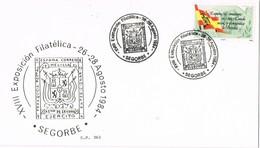 35148. Tarjeta SEGORBE (Castellon)  1984. XVIII Exposicion Filatelica Militar, Cazadores De Segorbe - 1931-Hoy: 2ª República - ... Juan Carlos I