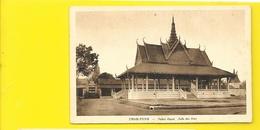 PNOM PENH Palais Royal Salle Des Fêtes (Nadal Braun) Cambodge - Cambodge